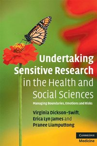 Undertaking Sensitive Research in the Health and Social Sciences (häftad)