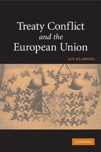 Treaty Conflict and the European Union (häftad)