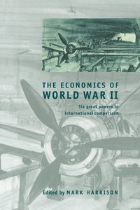 The Economics of World War II (häftad)