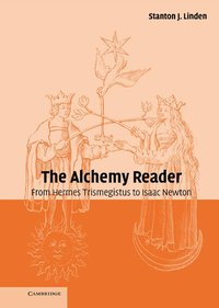 The Alchemy Reader (inbunden)
