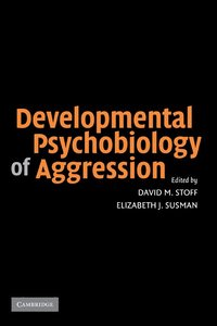 Developmental Psychobiology of Aggression (inbunden)