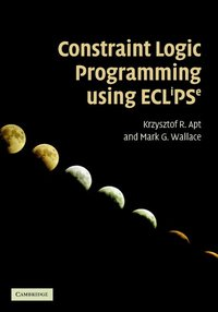 Constraint Logic Programming using Eclipse (inbunden)