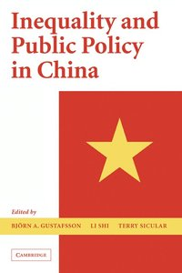 Inequality and Public Policy in China (inbunden)