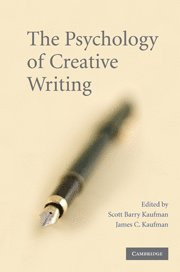 The Psychology of Creative Writing (inbunden)