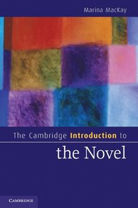 The Cambridge Introduction to the Novel (inbunden)