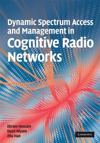 Dynamic Spectrum Access and Management in Cognitive Radio Networks (inbunden)