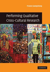 Performing Qualitative Cross-Cultural Research (inbunden)
