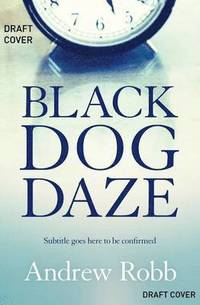 Black Dog Daze (häftad)