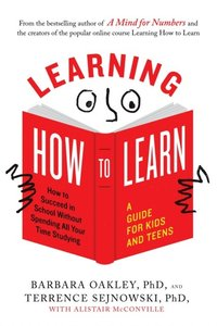 Learning How to Learn (e-bok)