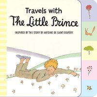 Travels With The Little Prince (Tabbed Board Book) (kartonnage)