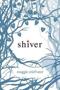 Shiver (inbunden)