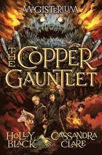 The Copper Gauntlet (Magisterium #2) (inbunden)