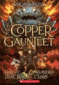 Copper Gauntlet (Magisterium #2) (häftad)