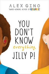 You Don'T Know Everything, Jilly P! (inbunden)