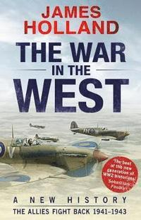 The War in the West: A New History (häftad)