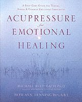 Acupressure For Emotional Heal (häftad)