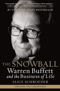 The Snowball: Warren Buffett and the Business of Life (häftad)