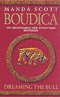 Boudica: Dreaming The Bull (häftad)