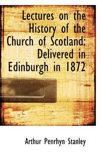 Lectures on the History of the Church of Scotland (häftad)