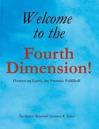 Welcome to the Fourth Dimension (häftad)