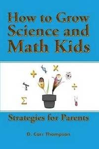How to Grow Science and Math Kids (häftad)