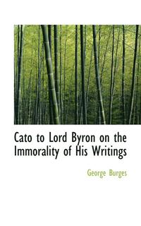 Cato to Lord Byron on the Immorality of His Writings (häftad)