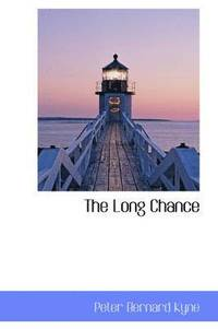 The Long Chance (inbunden)