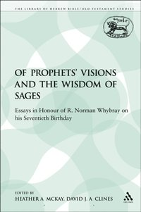 Of Prophets' Visions and the Wisdom of Sages (e-bok)