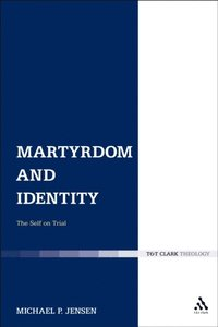 Martyrdom and Identity (e-bok)