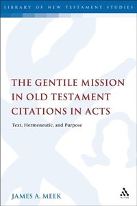 Gentile Mission in Old Testament Citations in Acts (e-bok)