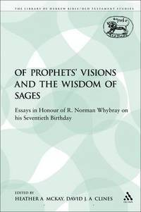 Of Prophets' Visions and the Wisdom of Sages (häftad)