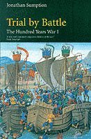 Hundred Years War: Vol 1 Trial by Battle (häftad)