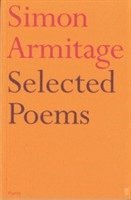 Selected Poems of Simon Armitage (häftad)