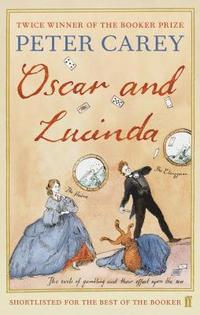 Oscar and Lucinda (häftad)