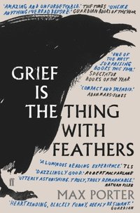 Grief is the Thing with Feathers (häftad)