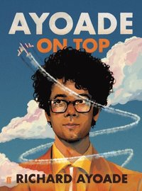 Ayoade on Top (e-bok)