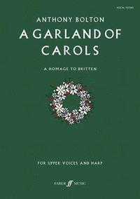A Garland of Carols (häftad)