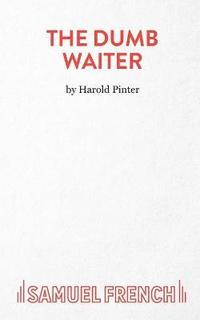 The Dumb Waiter (häftad)
