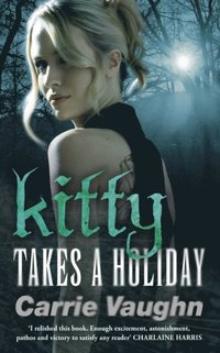 Kitty Takes a Holiday (e-bok)