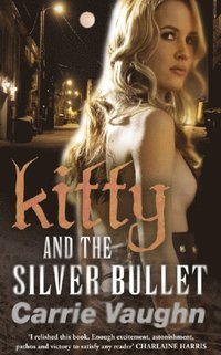 Kitty and the Silver Bullet (e-bok)