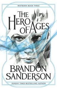The Hero of Ages (häftad)