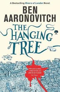 The Hanging Tree by Ben Aaronovitch on Bokus