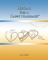 Lessons for a Happy Marriage (häftad)