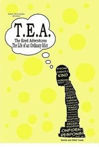 T.E.A. the Ered Adventures (inbunden)