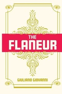 The Flaneur (häftad)