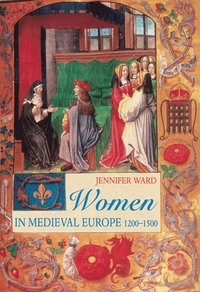 Women in Medieval Europe (häftad)