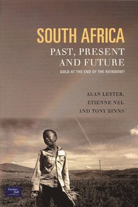 South Africa, Past, Present and Future (häftad)