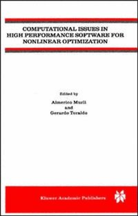 Computational Issues in High Performance Software for Nonlinear Optimization (e-bok)