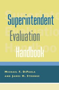 Superintendent Evaluation Handbook (e-bok)