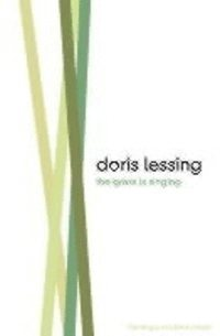 The Grass is Singing / Doris May Lessing